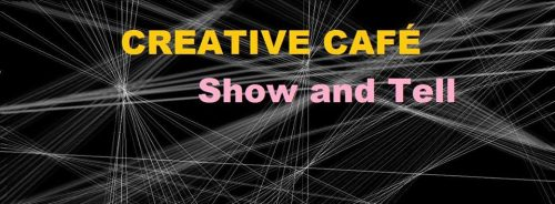 creatvie-cafe-show-and-tell