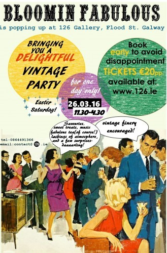 Bloomin' Fabulous Vintage Party @ 126 26.03.16